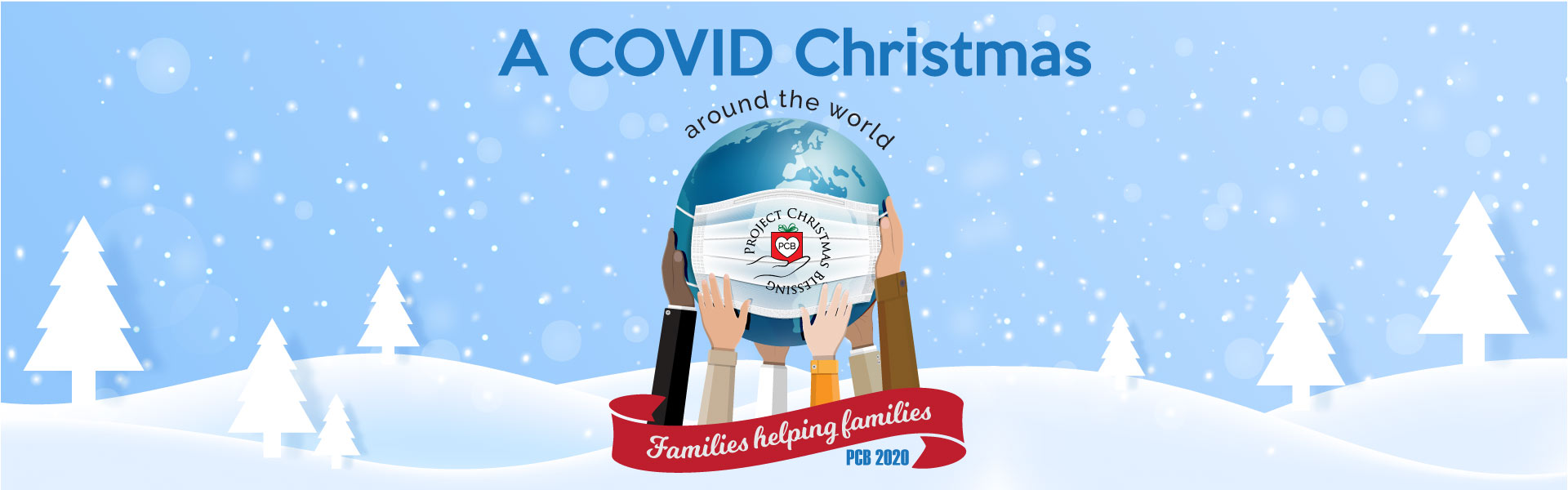 Project Christmas Blessing. A COVID Christmas